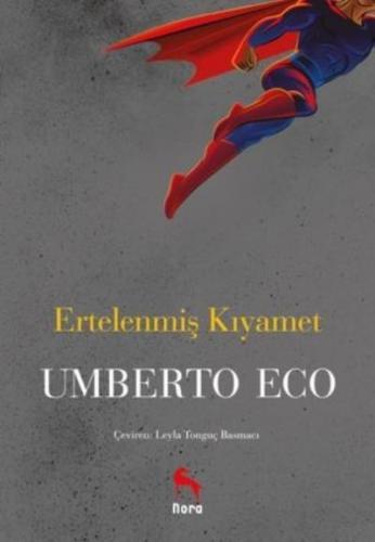 Ertelenmiş Kıyamet Umberto Eco