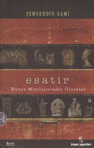 Esatir (Dünya Mitolojisinden Örnekler)