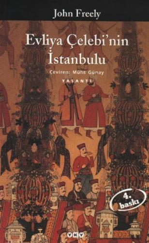 Evliya Çelebi'nin İstanbulu John Freely