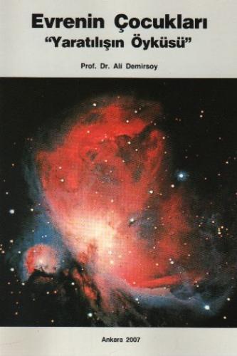 """Evrenin Çocukları """"Yaratılışın Öyküsü"""""""