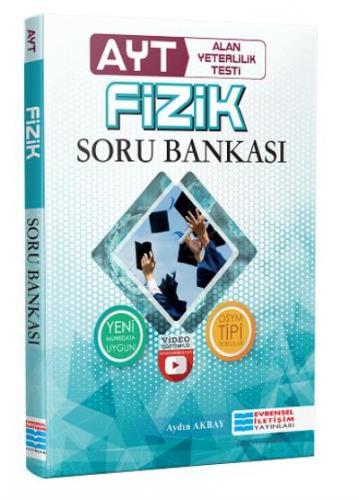 Evrensel AYT Fizik Video Çözümlü Soru Bankası-YENİ Aydın Akbay