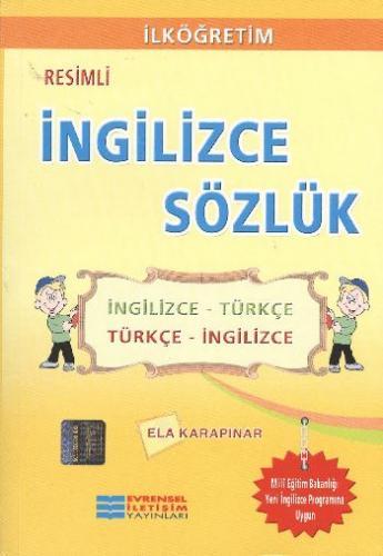 Evrensel Resimli İngilizce Sözlük Ela Karapınar
