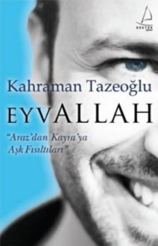 """Eyvallah """"Araz'dan Kayra'ya Aşk Fısıltıları"""""""