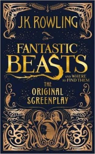Fantastic Beasts And Where To Find Them-The Original Screenplay