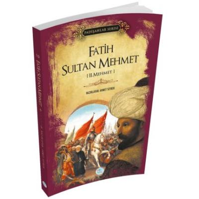 Fatih Sultan Mehmet-Padişahlar Serisi