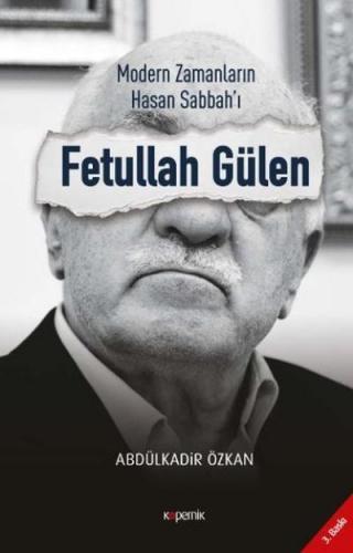 Fetullah Gülen-Modern Zamanların Hasan Sabbah'ı