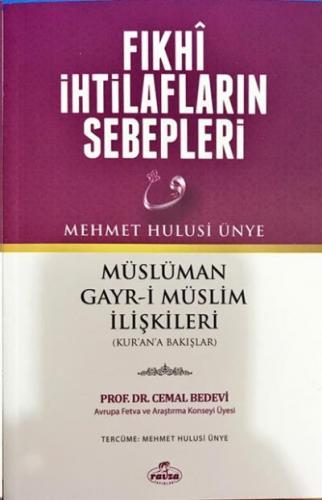 Fıkhi İhtilafların Sebepleri Mehmet Hulusi Ünye-Cemal Bedevi