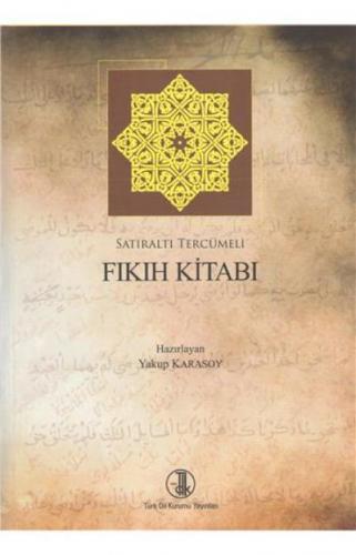 Fıkıh Kitabı-Satıraltı Tercümeli
