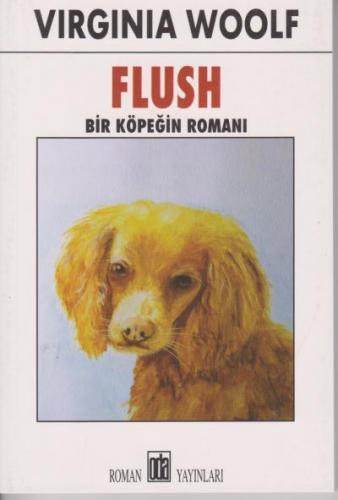 Flush Bir Köpeğin Romanı