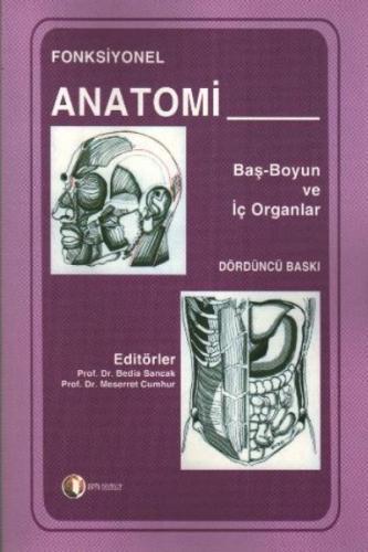 Fonksiyonel Anatomi Baş-Boyun ve İç Organlar