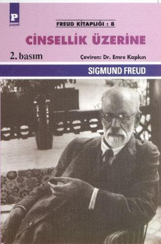 Freud Kitaplığı-08: Cinsellik Üzerine