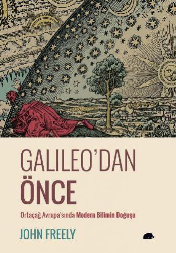 Galileodan Önce Ortaçağ