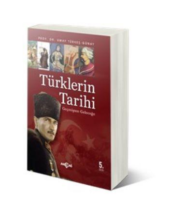 Geçmişten Geleceğe Türklerin Tarihi