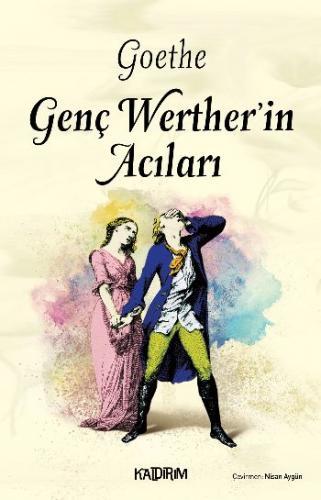 Genç Werterin Acıları Goethe