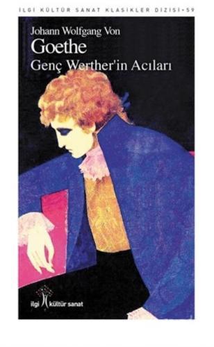 Genç Wertherin Acıları-İlgi Kültür Sanat Klasikleri Dizisi 59