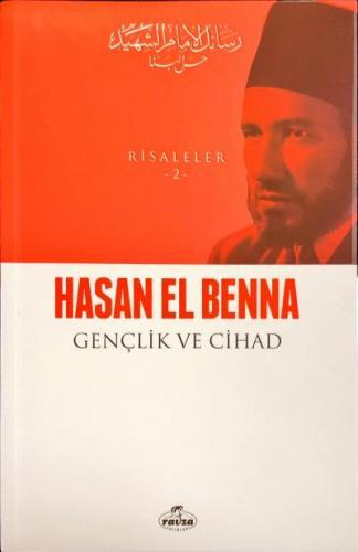 Gençlik ve Cihad-Risaleler 2 Hasan El Benna