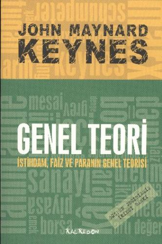 Genel Teori (İstihdam, Faiz ve Paranın Genel Teorisi)