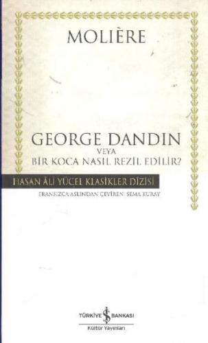 George Dandin veya Bir Koca Nasıl Rezil Edilir K.Kapak