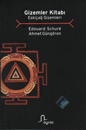 Gizemler Kitabı-Eskiçağ Gizemleri E.Schure-A.Güngören