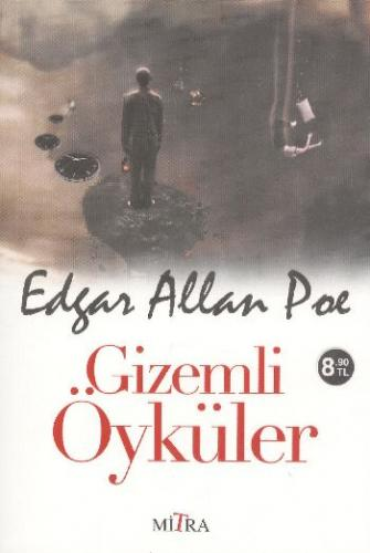 Gizemli Öyküler Edgar Allan Poe