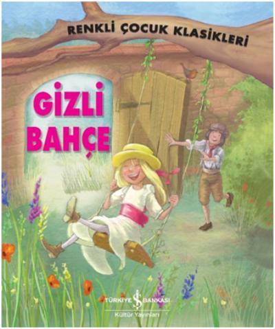 Gizli Bahçe-Renkli Çocuk Klasikleri