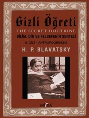 Gizli Öğreti 2. Cilt Helena Petrovna Blavatsky