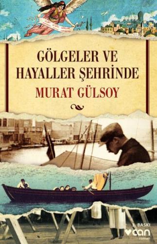 Gölgeler ve Hayaller Şehrinde Murat Gülsoy