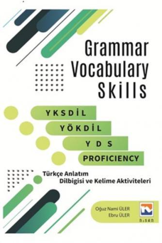 Grammar Vocabulary Skills YKSDİL-YÖKDİL-YDS And Proficiency