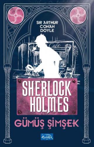 Gümüş Şimşek-Sherlock Holmes