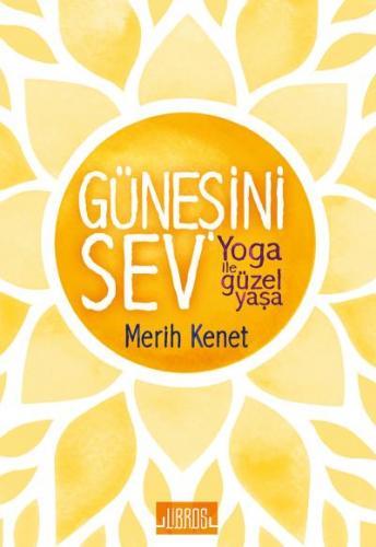 Güneşini Sev-Yoga İle Güzel Yaşa