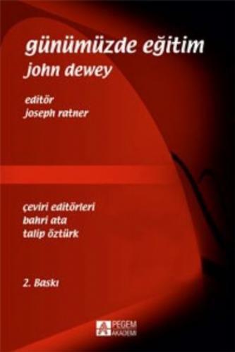 Günümüzde Eğitim John Dewey