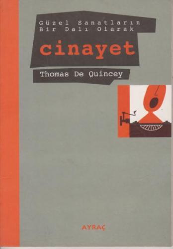 Güzel Sanatların Bir Dalı Olarak Cinayet Thomas de Quincey