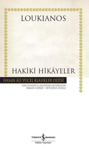 Hakiki Hikayeler ( Ciltli ) Loukianos
