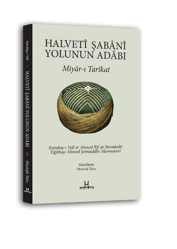 Halveti Şabani Yolunun Adabı Mustafa Tatcı
