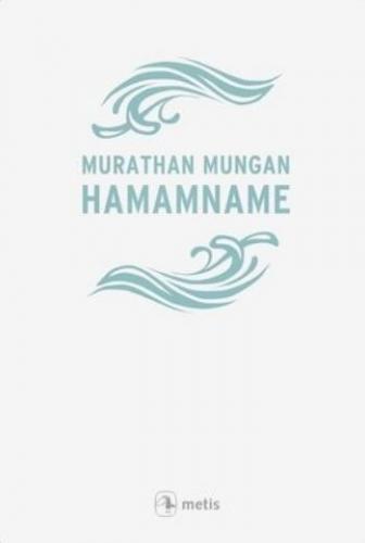 Hamamname Murathan Mungan