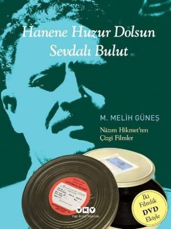Hanene Huzur Dolsun Sevdalı Bulut Nazım Hikmet'ten Çizgi Filmler (DVD'li)