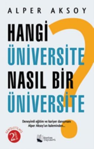 Hangi Üniversite Nasıl Bir Üniversite