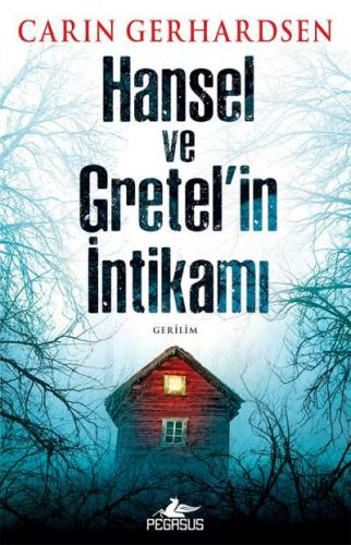 Hansel ve Gretelin İntikami