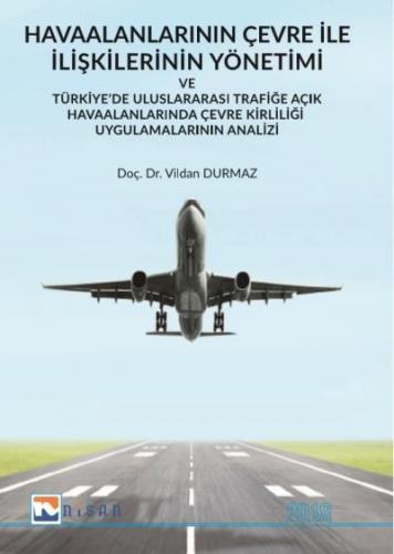 Havaalanlarının Çevre İle İlişkilerinin Yönetimi
