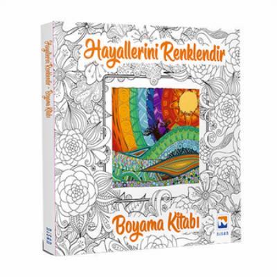Hayallerini Renklendir-Boyama Kitabı