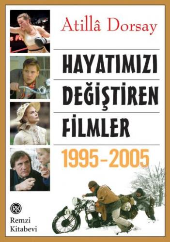 Hayatımızı Değiştiren Filmler 1995-2005