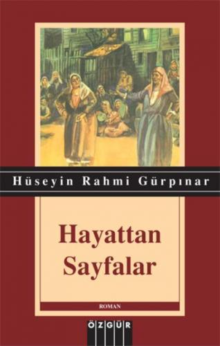 Hayattan Sayfalar Hüseyin Rahmi Gürpınar