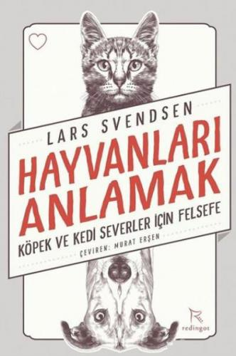 Hayvanları Anlamak Lars Svendsen