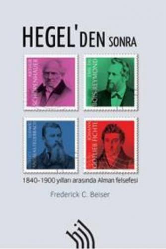 Hegelden Sonra 1840-1900 Yılları Arasında Alman Felsefesi