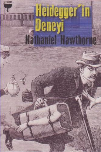 Heideggerin Deneyi Nathanniel Hawthorne