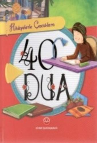 Hikayelerle Çocuklara 40 Dua