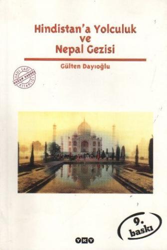 Hindistana Yolculuk ve Nepal Gezisi