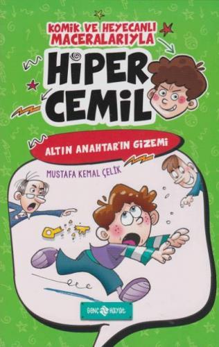 Hiper Cemil 1-Altın Anahtar'ın Gizemi (Ciltli)