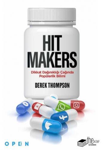 Hit Makers-Dikkat Dağınıklığı Çağında Popülerlik Bilimi