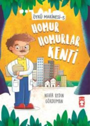 Homur Homurlar Kenti-Öykü Makinesi 5